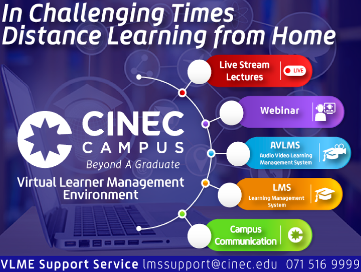 CINEC has activated and enhanced its Distance Learning mechanism